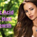 The importance of folic acid for hair growth